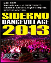 Siderno Dance Village 2013!